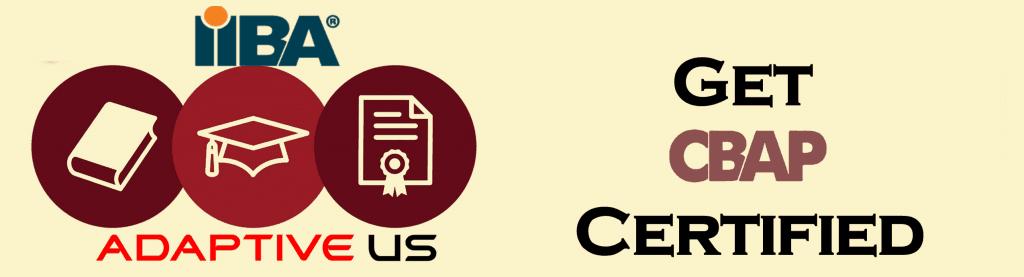 Get CBAP Certified