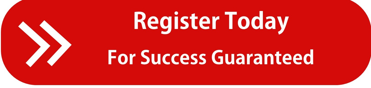 Register Now- Success Guaranteed